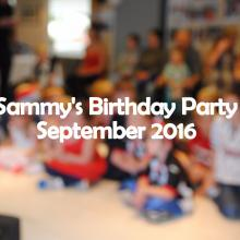 Sammys Birthday Party